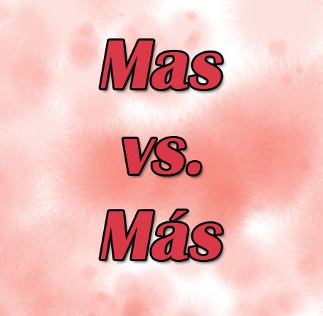 Diferencia Entre Mas Y Más Con Tilde Solución
